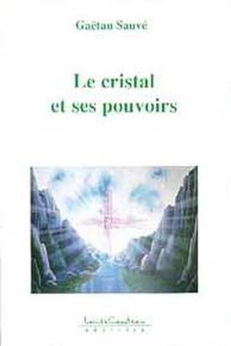 9782892391077: Le cristal et ses pouvoirs