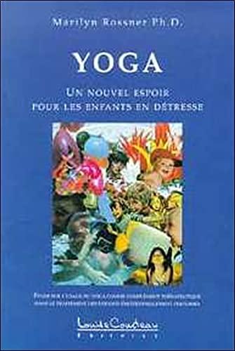 9782892391749: yoga, un nouvel espoir pour les enfants