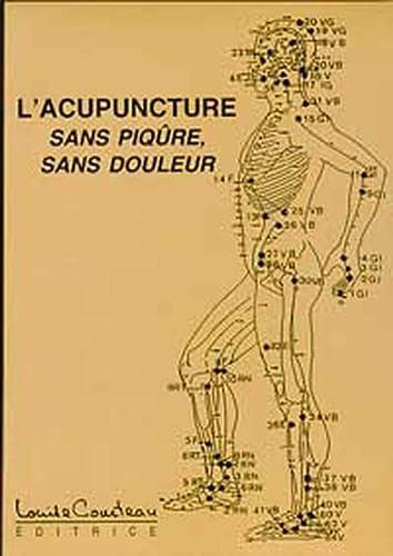 9782892392258: L'acupuncture sans piqûre, sans douleur