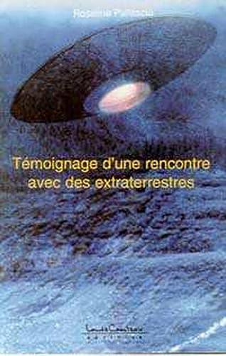 9782892392302: Témoignage d'une rencontre avec des extraterrestres
