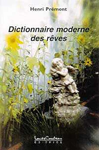 9782892392319: Dictionnaire moderne des rêves (French Edition)