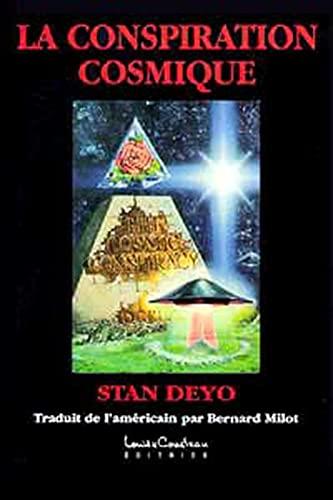 LA CONSPIRATION COSMIQUE: DEYO, STAN