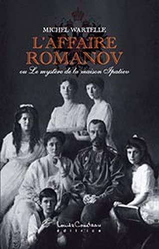 9782892393026: Affaire Romanov ou le mystère de la maison Ipatiev