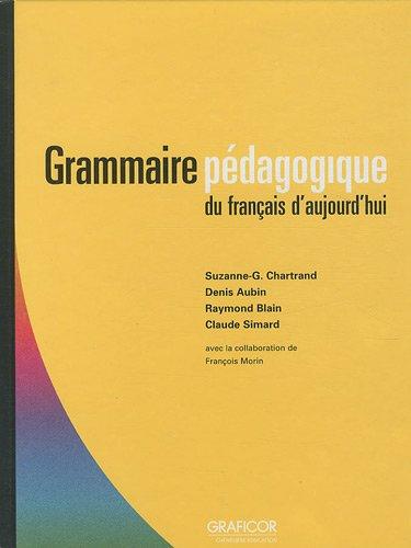 Grammaire p: Chartrand, Suzanne-G; Aubin, Denis; Blain, Raymond; Simard, Claude