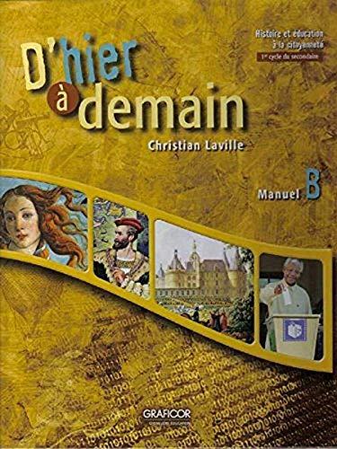 D`HIER A DEMAIN, MANUEL B (1ER CYCLE,: LAVILLE