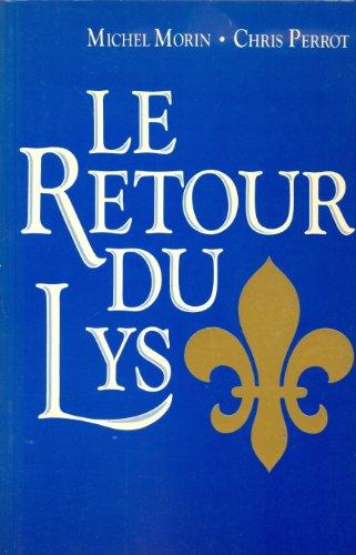 Le retour du lys (French Edition): Morin, Michel