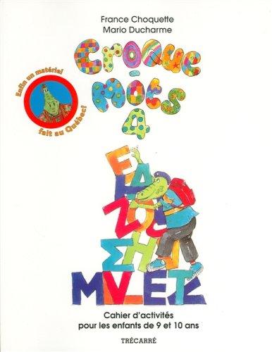 CROQUE-MOTS 4 (9-10 ANS): Choquette, France