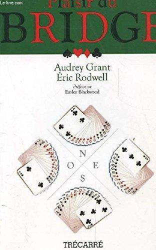Le Plaisir Du Bridge: Audrey Grant