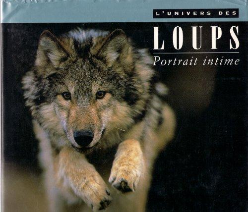 9782892496659: L'univers des loups