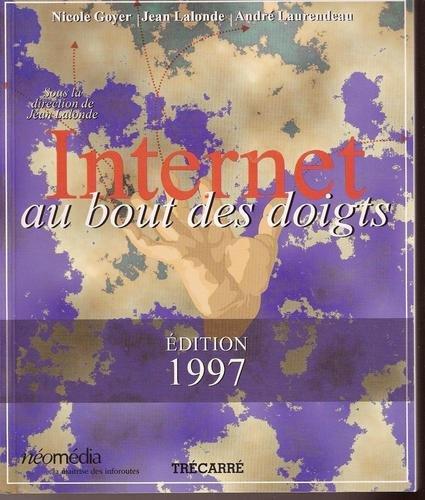 9782892496888: INTERNET AU BOUT DES DOIGTS