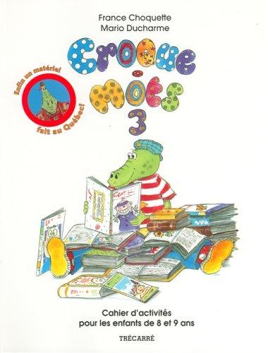 CROQUE-MOTS 3 (8-9 ANS): Choquette, France