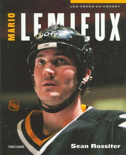 Heros du hockey mario lemieux: Rossiter, Sean