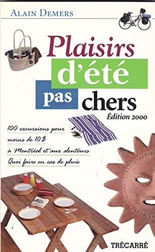 Plaisirs d'ete pas chers ed.2: Demers, Alain