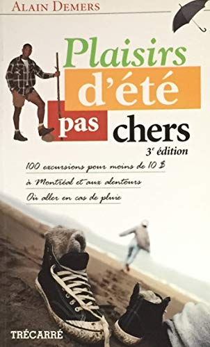 Plaisirs d Ete Pas Chers 3 E: Demers Alain