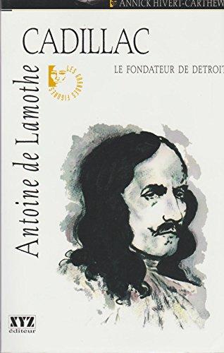 9782892611786: Antoine de Lamothe Cadillac le Fondateur de Detroit