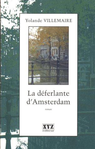 9782892613599: La Deferlante D'Amsterdam: Roman
