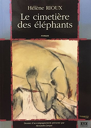 9782892613919: Le Cimetiere Des Elephants (French Edition)