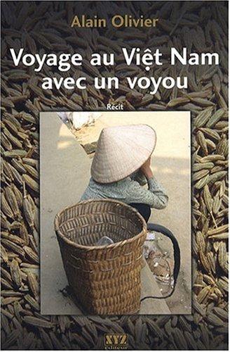 9782892615142: Voyage au Viet Nam avec un voyou