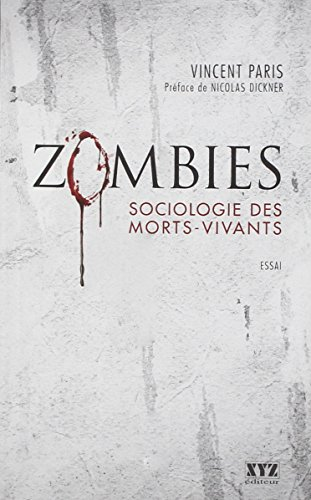 9782892617603: Zombies : Sociologie des Morts-Vivants