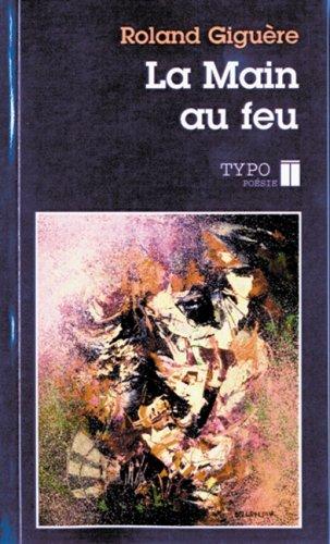 9782892950120: La Main au Feu (Typo. poésie)