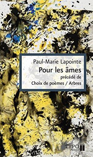 Pour les âmes: Lapointe, Paul-Marie