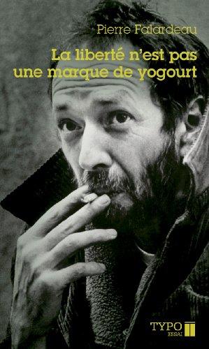 9782892952360: La Liberte N'Est Pas une Marque de Yogourt (Poche)