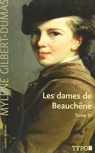 9782892953367: Les Dames de Beauchene T 03