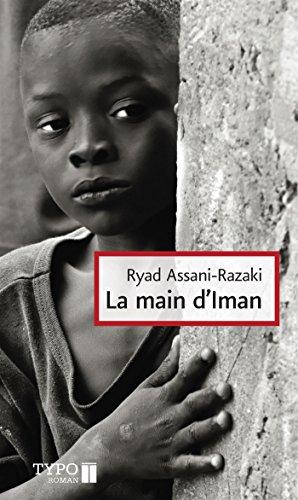 La main d'Iman: Assani-Razaki, Ryad