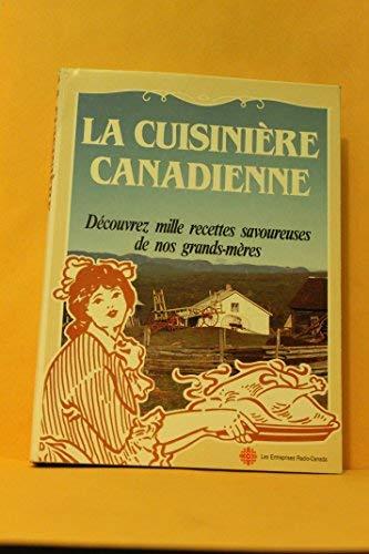 La Cuisiniere Canadienne: La Cuisini?? re