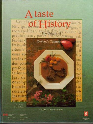 Taste History or Gouter L Histoire: Marc & Desloges,