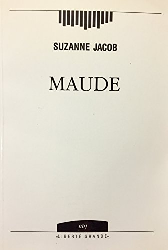 9782893140971: Maude (Liberte grande)
