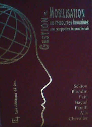 9782893340210: Gestion Et Mobilisation Des Ressources Humaines: Une Perspective Internationale