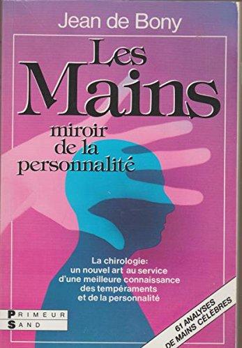 Les mains miroir de la person: De Bony, Jean