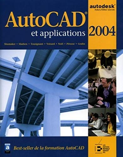 AutoCAD et applications (French Edition): Terence-M Shumaker