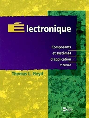 9782893772929: Electronique : composants et systèmes d'application