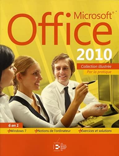 Microsoft Office 2010. 6 en 1. Par la pratique + windows 7. + Notions de l'ordinateur. + ...