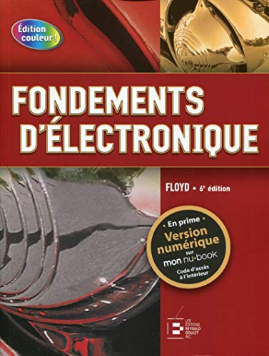 9782893775005: Fondements d'électronique. circuits c.c., circuits c.a., composants et applicati