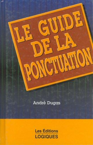 Le Guide de la Ponctuation: Girard