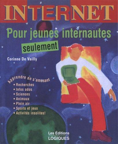 POUR JEUNES INTERNAUTES SEULEMENT: Corinne De Vailly