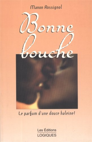 Bonne bouche: Rossignol, Manon