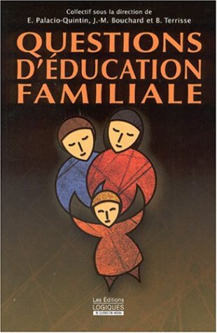 9782893818917: Questions d'éducation familiale