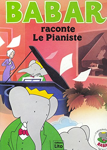 9782893930879: Babar raconte Le pianiste