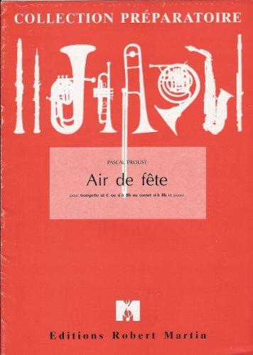 9782893934358: Air de fête : Pour trompette ut ou si bémol ou cornet si bémol et piano (Collection Préparatoire)