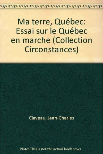 Ma terre ,Quebec: Jean-charles Claveau