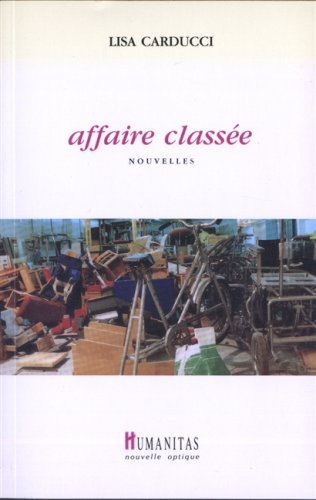 Affaire classee: Nouvelles (French Edition): Carducci, Lisa