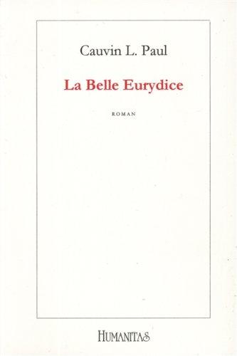 La Belle Eurydice: Cauvin L. Paul