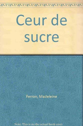 9782894060063: Coeur de sucre (French Edition)