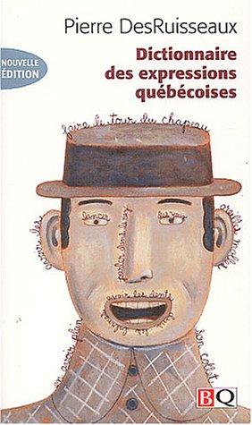 9782894062203: Dictionnaire des expressions québécoises