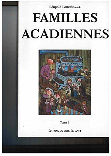 9782894120033: Familles Acadiennes