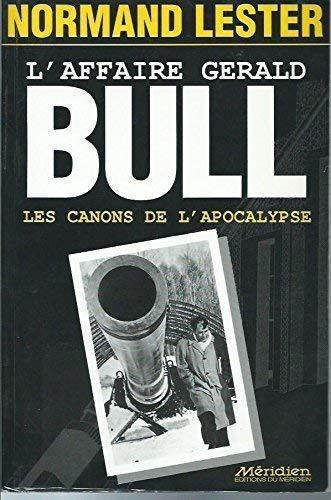 9782894150368: L'Affaire Gérard Bull